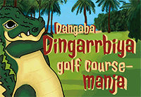 Danagaba Dingarrbiya golf course-manja